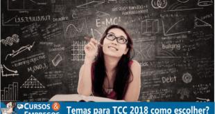 Temas para TCC 2018 como escolher?