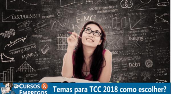 Cursos e Empregos  Temas para TCC 2018 como escolher?